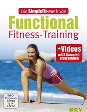 Die SimpleFit-Methode Functional Fitness-Training - Mit Videos mit 5 Komplettprogrammen