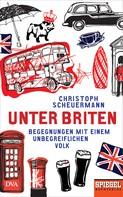 Christoph Scheuermann: Unter Briten ★★★