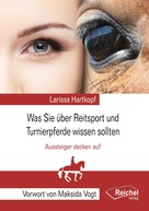 Larissa Hartkopf: Was Sie über Reitsport und Turnierpferde wissen sollten ★★★