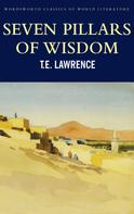 T.E. Lawrence: Seven Pillars of Wisdom