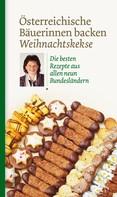 Löwenzahn Verlag: Österreichische Bäuerinnen backen Weihnachtskekse ★★★★