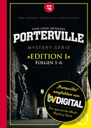 Porterville (Darkside Park) Edition I (Folgen 1-6) - Mystery-Serie