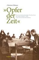 """Christina Nöbauer: """"Opfer der Zeit"""""""