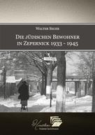 Walter Seger: Die jüdischen Bewohner in Zepernick 1933 - 1945