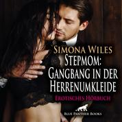 Stepmom: Gangbang in der Herrenumkleide / Erotik Audio Story / Erotisches Hörbuch - Sie kann nicht an sich halten …