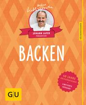Backen - 40 Jahre Küchenratgeber: die limitierte Jubiläumsausgabe