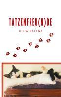 Julia Salenz: Tatzenfreu(n)de