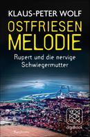 Klaus-Peter Wolf: Ostfriesenmelodie ★★★★