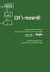 L3T's research! Wissenschaftlich Arbeiten zum Lehren und Lernen mit Technologien. - Reader.
