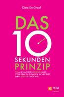 Clare De Graaf: Das 10-Sekunden-Prinzip ★★★★