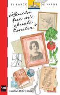 Gustavo Ortiz Millán: ¿Quién fue mi abuela Emilia?