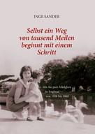 Inge Sander: Selbst ein Weg von tausend Meilen beginnt mit einem Schritt ★★★★