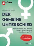 Alexandra Kraft: Der gemeine Unterschied