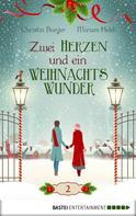 Christin Burger: Zwei Herzen und ein Weihnachtswunder ★★★★