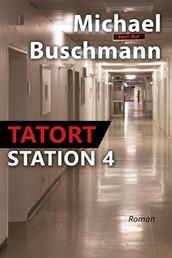 Tatort Station 4 - Roman