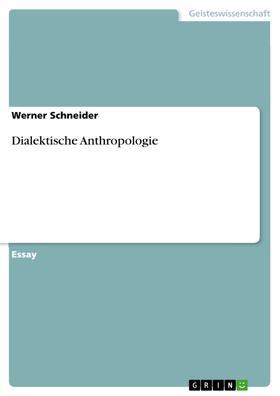 Dialektische Anthropologie