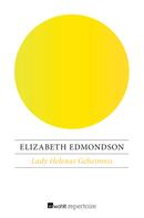 Elizabeth Edmondson: Lady Helenas Geheimnis ★★★★