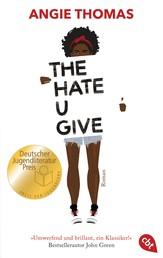 The Hate U Give - Ausgezeichnet mit dem Deutschen Jugendliteraturpreis 2018
