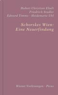 Christian Ehalt: Schorskes Wien: Eine Neuerfindung