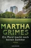 Martha Grimes: Ein Mord macht noch keinen Sommer ★★★
