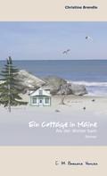 Christine Brendle: Ein Cottage in Maine