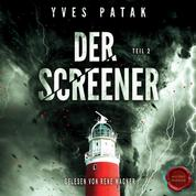 Der Screener – Teil 2