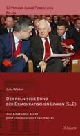 Julia Walter: Der polnische Bund der Demokratischen Linken (SLD)