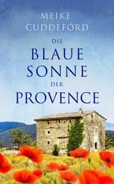 Die blaue Sonne der Provence - Erzählung