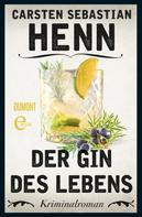 Carsten Sebastian Henn: Der Gin des Lebens ★★★★