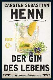 Der Gin des Lebens - Kriminalroman