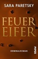 Sara Paretsky: Feuereifer ★★★★