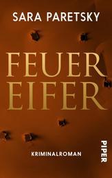 Feuereifer - Kriminalroman