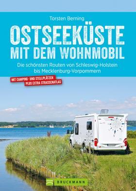 Bruckmann Wohnmobil-Guide: Ostseeküste mit dem Wohnmobil. Routen in Schleswig-Holstein und Mecklenburg-Vorpommern.