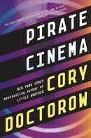 Cory Doctorow: Pirate Cinema ★★★★★