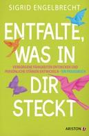 Sigrid Engelbrecht: Entfalte, was in dir steckt ★★★★