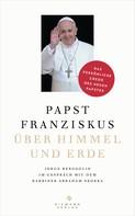 Jorge (Papst Franziskus) Bergoglio: Über Himmel und Erde ★★★★★