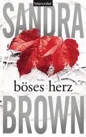 Sandra Brown: Böses Herz ★★★★
