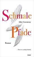 Alice Greenway: Schmale Pfade ★★★