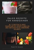 Pawel Marian Konefal: Paleo Rezepte für Hardgainer ★★