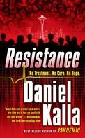 Daniel Kalla: Resistance ★★★★★