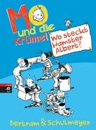 Rüdiger Bertram: Mo und die Krümel - Wo steckt Hamster Albert? ★★★★★