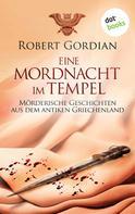 Robert Gordian: Eine Mordnacht im Tempel ★★★
