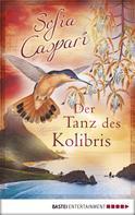 Sofia Caspari: Der Tanz des Kolibris ★★★★