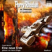 Perry Rhodan Neo 75: Eine neue Erde - Die Zukunft beginnt von vorn