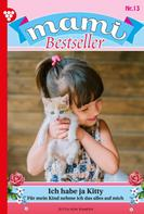 Jutta von Kampen: Mami Bestseller 13 – Familienroman ★★★★★