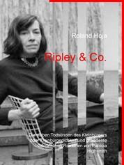 Ripley & Co. - Die sieben Todsünden des Kleinbürgers oder Kleinbürgerlichkeit und dekadente Genialität in Romanen von Patricia Highsmith