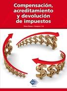 José Pérez Chávez: Compensación, acreditamiento y devolución de impuestos 2016