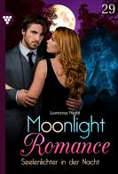Loreena Night: Moonlight Romance 29 – Romantic Thriller ★★★