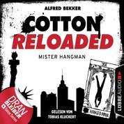 Cotton Reloaded, Folge 48: Mister Hangman