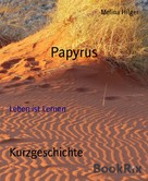 Melina Hilger: Papyrus